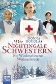 Ein Wiedersehen zur Weihnachtszeit / Die Nightingale Schwestern Bd.8