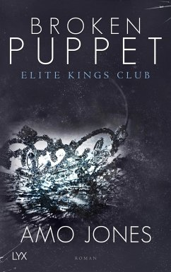 Broken Puppet / Elite Kings Club Bd.2 - Jones, Amo