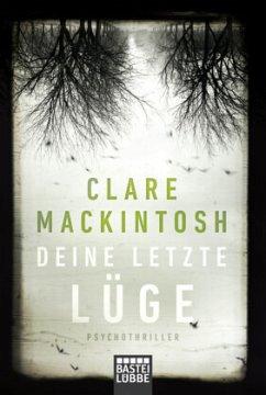 Deine letzte Lüge - Mackintosh, Clare