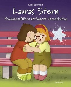 Freundschaftliche Gutenacht-Geschichten / Lauras Stern Gutenacht-Geschichten Bd.12 - Baumgart, Klaus
