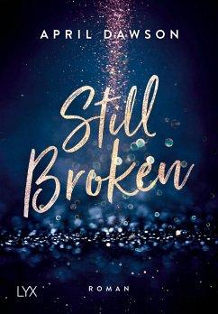 Still Broken - Dawson, April