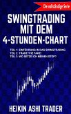 Swingtrading mit dem 4-Stunden-Chart 1-3 Drei Bücher in einem! (eBook, ePUB)