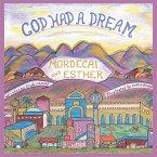 God Had a Dream Mordecai and Esther (eBook, ePUB)