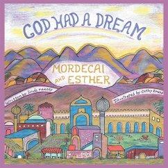 God Had a Dream Mordecai and Esther (eBook, ePUB) - Ramsey, Linda