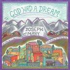 God Had a Dream Joseph and Mary (eBook, ePUB)