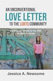 An Unconventional Love Letter to the Lgbtq Community (eBook, ePUB)