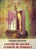 Cuentos de antaño - Clásicos de Perrault (eBook, ePUB)