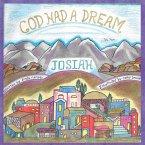 God Had a Dream Josiah (eBook, ePUB)