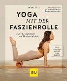 Yoga mit der Faszienrolle (eBook, ePUB)