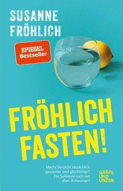 Fröhlich fasten (eBook, ePUB) - Fröhlich, Susanne