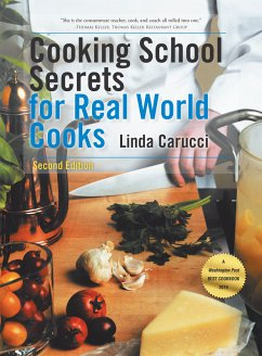 Cooking School Secrets for Real World Cooks (eBook, ePUB)