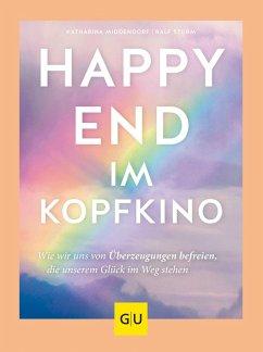 Happy-End im Kopfkino (eBook, ePUB) - Middendorf, Katharina; Sturm, Ralf
