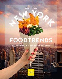 New York Foodtrends (eBook, ePUB) - Stötzel, Sonja
