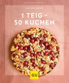 1 Teig - 50 Kuchen (eBook, ePUB)