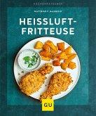 Heißluft-Fritteuse (eBook, ePUB)