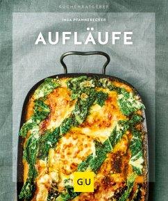 Aufläufe (eBook, ePUB) - Pfannebecker, Inga