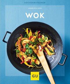 Wok (eBook, ePUB) - Ilies, Angelika