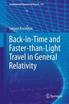 Back-in-Time and Faster-than-Light Travel in General Relativity (eBook, PDF) - Krasnikov, Serguei
