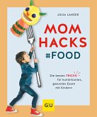 Mom Hacks - Food (eBook, ePUB)