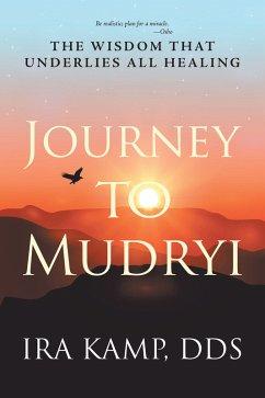 Journey to Mudryi (eBook, ePUB)