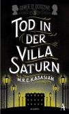 Tod in der Villa Saturn / Sidney Grice Bd.3 (eBook, ePUB)
