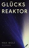 Glücksreaktor (eBook, ePUB)