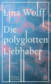 Die polyglotten Liebhaber (eBook, ePUB)