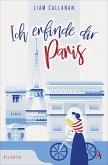 Ich erfinde dir Paris (eBook, ePUB)