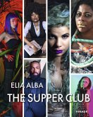 Elia Alba: The Supper Club