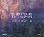 Christiane Baumgartner: Another Country