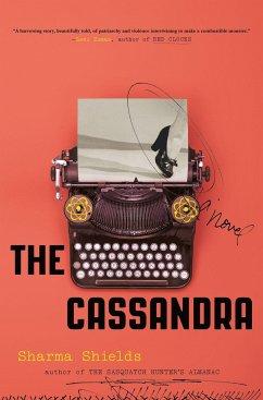 The Cassandra - Shields, Sharma