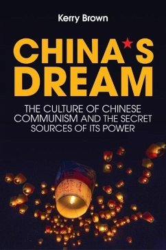 China´s Dream, The Culture of Chinese Communism...