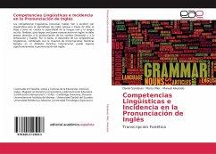 Competencias Lingüísticas e Incidencia en la Pronunciación de Inglés