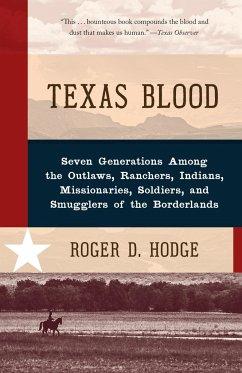 Texas Blood - Hodge, Roger D.