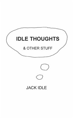 Idle Thoughts & Other Stuff