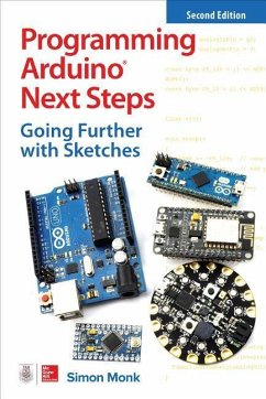 Programming Arduino Next Steps: Going Further w...