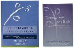 Trauma and the Body/Sensorimotor Psychotherapy Two-Book Set - Ogden, Pat