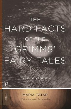 Hard Facts of the Grimms' Fairy Tales - Grimm, Wilhelm;Grimm, Jacob