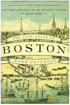 The City-State of Boston - Peterson, Mark