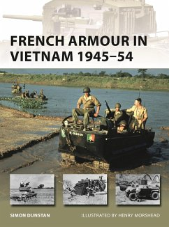 French Armour in Vietnam 1945-54 - Dunstan, Simon