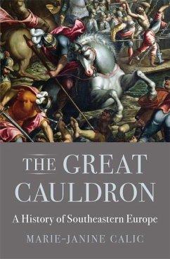 The Great Cauldron - Calic, Marie-Janine