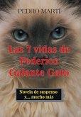 Las 7 Vidas De Federico Galante Gato