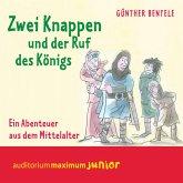 Zwei Knappen und der Ruf des Königs - Ein Abenteuer aus dem Mittelalter (MP3-Download)