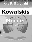 Kowalskis Mörder (eBook, ePUB)