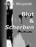 Blut und Scherben (eBook, ePUB)