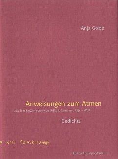 Anweisungen zum Atmen - Golob, Anja