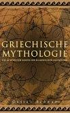Griechische Mythologie: Die schönsten Sagen des klassischen Altertums (eBook, ePUB)