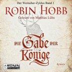 Die Gabe der Könige / Die Chronik der Weitseher Bd.1 (MP3-Download)