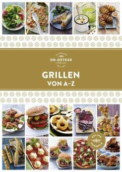 Grillen von A - Z (eBook, ePUB) - Oetker
