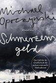 Schmerzensgeld / Gesellschaft für unkonventionelle Maßnahmen Bd.1 (eBook, ePUB)